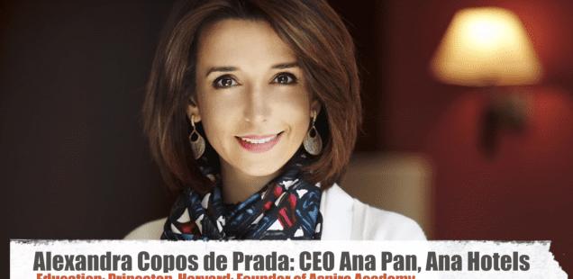 #CEOseries: Alexandra Copos de Prada, CEO Ana Pan, Ana Hotels